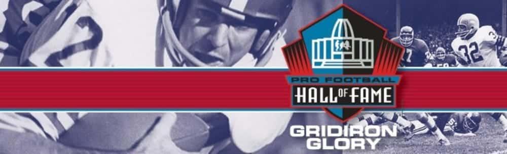 Pro Football Hall of Fame Gridiron Glory